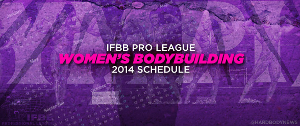 2014 ifbb pro bodybuilding schedule