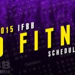 2015 IFBB Fitness Schedule