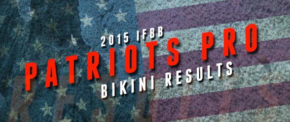 IFBB Patriots Pro Bikini Results