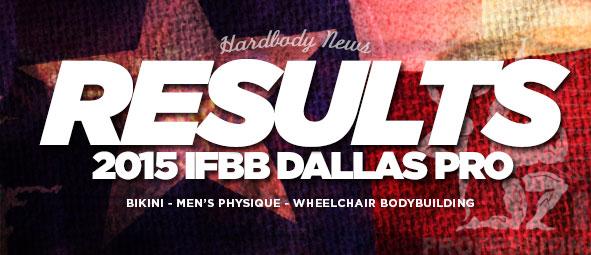 2015 IFBB Dallas Pro Results